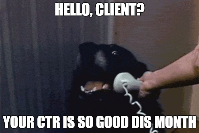 Client retention dog doesn't lie. Fact.