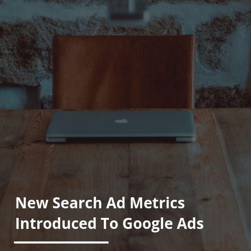 Google Ads has improved ad metrics to help advertisers clarify ad positions.