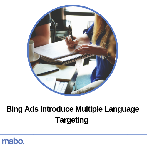 Bing Ads Introduce Multiple Language Targeting
