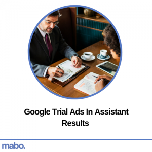 Google Trial Ads In Assistant Results