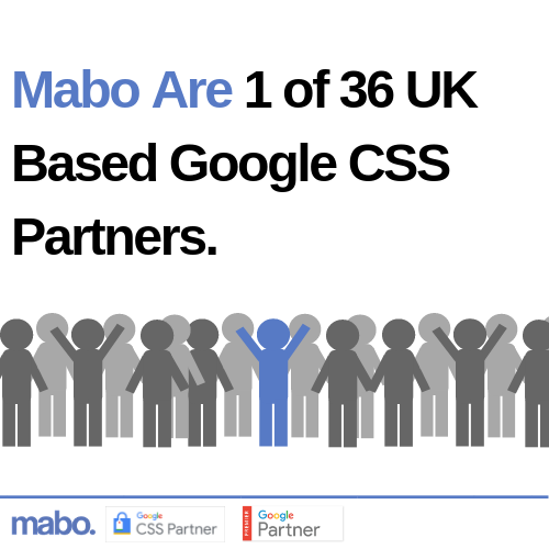 Mabo Are 1 of 36 UK Based Google CSS Partners.