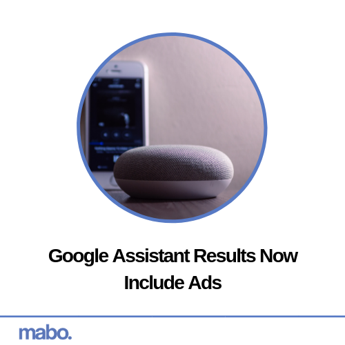 Google Assistant Results Now Include Ads - Mabo