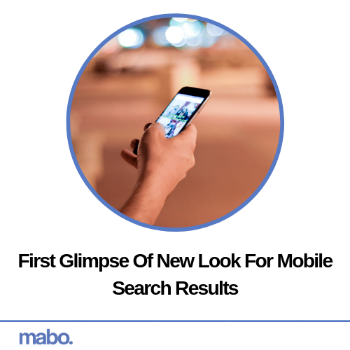 First Glimpse Of New Look For Mobile Search Results
