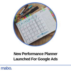 New Performance Planner Launched For Google Ads