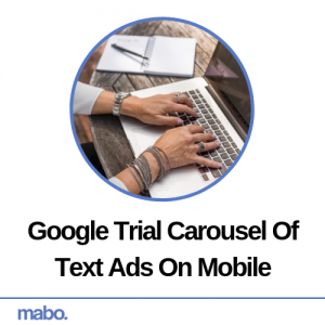 Google Trial Carousel Of Text Ads On Mobile