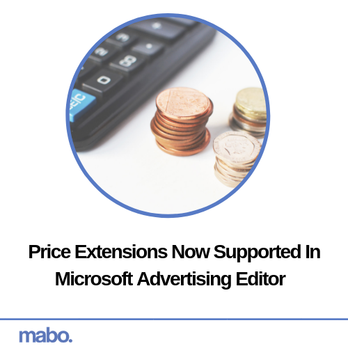 Price Extensions Now Supported In Microsoft Advertising Editor
