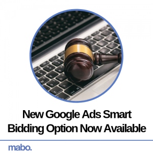 New Google Ads Smart Bidding Option Now Available