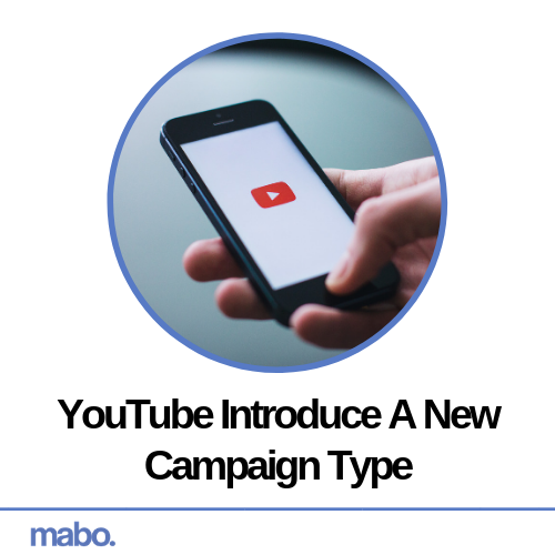 YouTube Introduce New Campaign Type