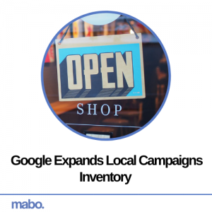 Google Expands Local Campaigns Inventory