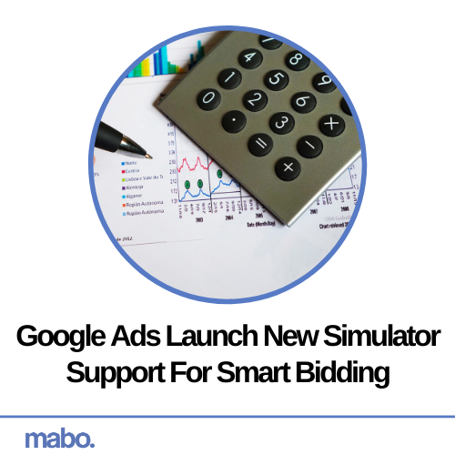 Google Ads Launch New Simulator Support For Smart Bidding
