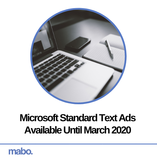 Microsoft Standard Text Ads Available Until March 2020