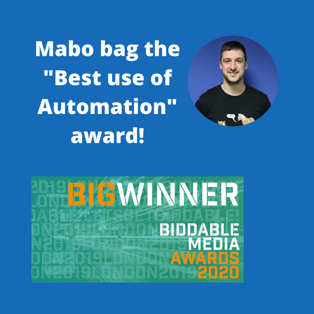 MABO UK BIDDABLE MEDIA AWARDS WINNER BEST USE OF AUTOMATION